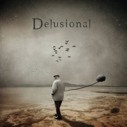 Delusional by Rick Miller