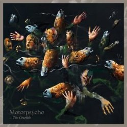 The Crucible by Motorpsycho