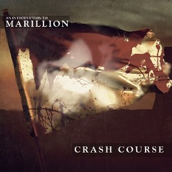 Crash Course-An introduction To Marillion [9]