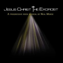 Jesus Christ: The Exorcist by Neal Morse (The Neal Morse Band)