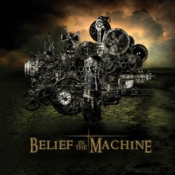 Belief In The Machine by Rick Miller