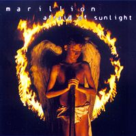 Afraid of Sunlight by Marillion