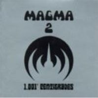 1001 Degrees Centigrade by Magma