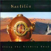Along The Winding Road by Nautilus