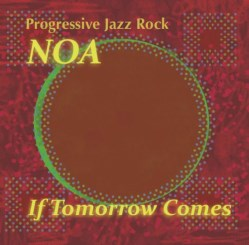 If Tomorrow Comes by NOA
