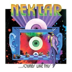 ...Sounds Like This by Nektar