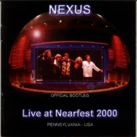 Live At Nearfest 2000 - Official Bootleg - an Official Booleg