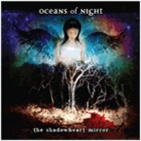 The Shadowheart Mirror by Oceans of Night