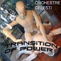 Transition of Power by Orchestre Celesti