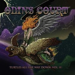 Turtles All The Way Down: Vol, II by Odin's Court