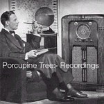 Recordings (limited edition) by Porcupine Tree