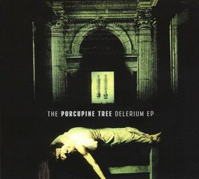 Delerium by Porcupine Tree