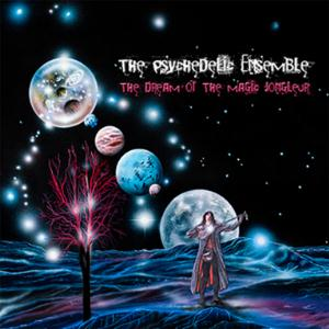 The Dream of the Magic Jongleur by The Psychedelic Ensemble