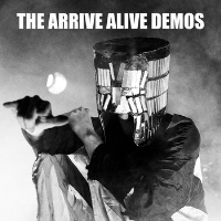 The Arrive Alive Demos