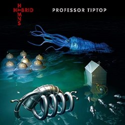 Hybrid Hymns by Professor Tip Top