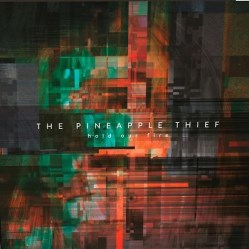 Hold Our Fire by The Pineapple Thief