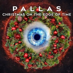 Christmas On the Edge Of Time by Pallas