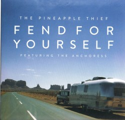 Fend For Yourself (featuring The Anchoress)