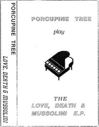 The Love, Death and Mussolini E.P.