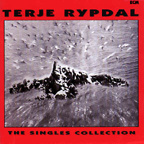 The Singles Collection by Terje Rypdal