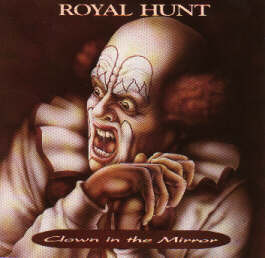 Clown In The Mirror by Royal Hunt