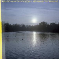 Return From Dreaming by The Resonance Association