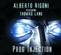 Prog Injection (featuring Thomas Lang) by Alberto Rigoni
