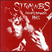 Heartbreak Hill by The Strawbs