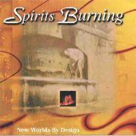 New Worlds By Design by Spirits Burning