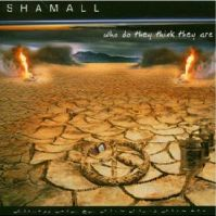 Who Do They Think They Are by Shamall