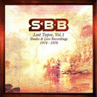 Lost Tapes Vol. 1 (Studio & Live Recordings 1974-1978) by SBB