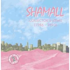 Collector's Items 1986-93 by Shamall
