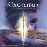 Excalibur - La Légende Des Celtes by Alan Simon