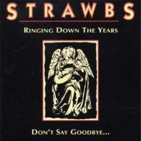 Ringing Down The Years by The Strawbs