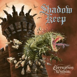 Corruption Within by Shadow Keep