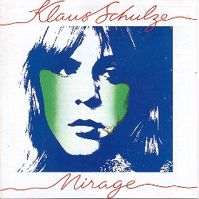 Mirage by Klaus Schulze