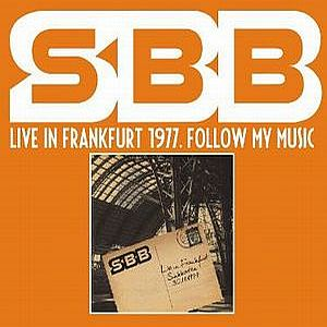 Live in Frankfurt 1977. Follow My Music