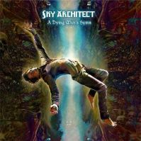 A Dying Man's Hymn by Sky Architect
