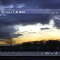 Shadowlands by Klaus Schulze