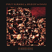 Bloodlines (& Bridget Wishart) by Spirits Burning
