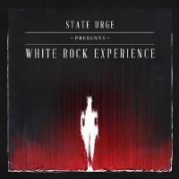presents White Rock Experience by State Urge