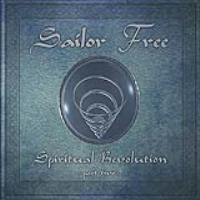 Spiritual Revolution - part two - by Sailor Free