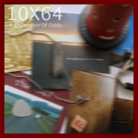 10X64 [A Collection Of Odds]