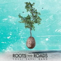 Roots and Roads by Yossi Sassi