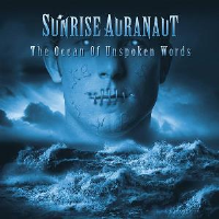 The Ocean Of Unspoken Words by Sunrise Auranaut