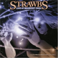 Live At Nearfest 2004 by The Strawbs