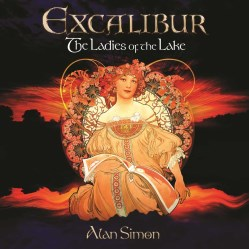Excalibur: The Ladies of the Lake by Alan Simon
