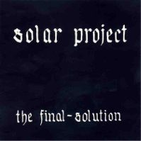 The Final Solution (Limited Special Edition) by Solar Project