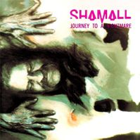 Journey To A Nightmare by Shamall