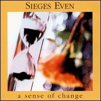A Sense of Change by Sieges Even